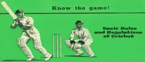 Basic Rules and Regulations of Cricket