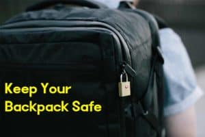 How to keep your backpack safe while traveling