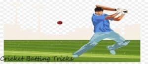Cricket Batting Tricks