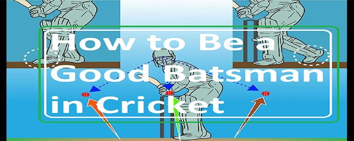 How to Be a Good Batsman