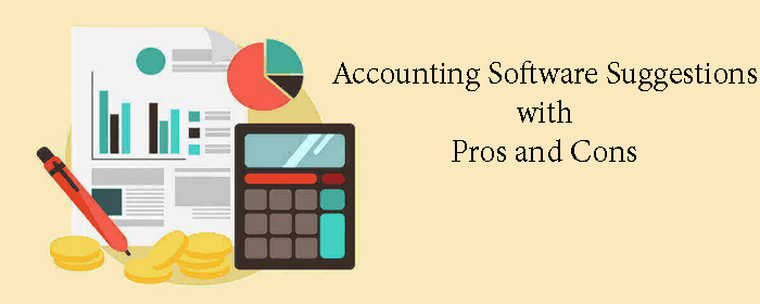 Accounting Software Suggestions with Pros and Cons